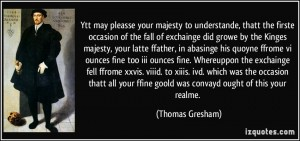 Thomas Gresham's Law
