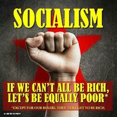 Socialism is Equal Sharing of Misery
