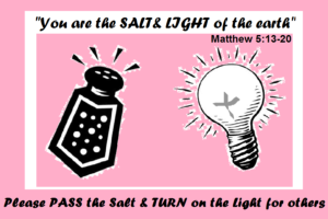 "Be the ""Salt and Light"" of the world"